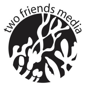 Two Friends Media