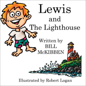 Lewis and the Lighthouse written by Bill McKibben and illustrated by Robert Logan